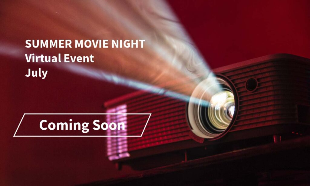 Coming Soon, Summer Movie Night, Virtual Event in July 2021